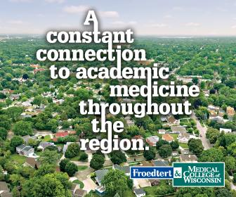 Froedtert Health and the Medical College of Wisconsin
