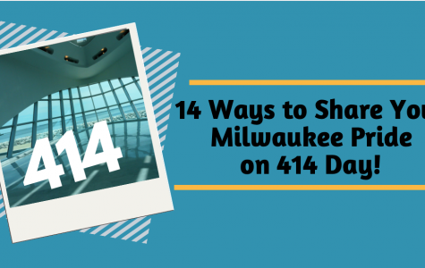 414 ways to share your Milwaukee pride on 414 day