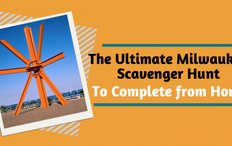 The Milwaukee Scanenger Hunt